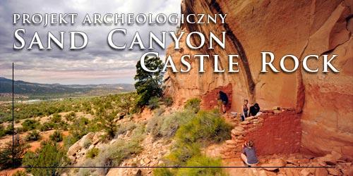 Projekt archeologiczny Sand Canyon Castle Rock