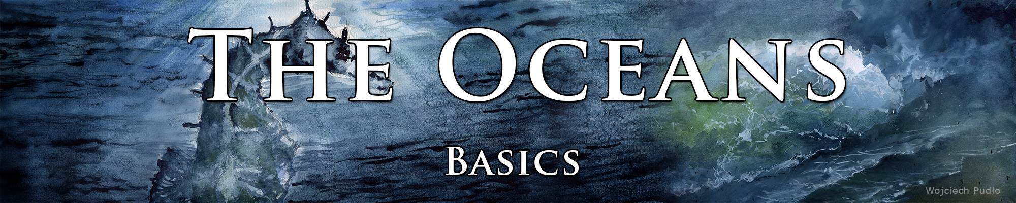 Topic: The Oceans. Basics.