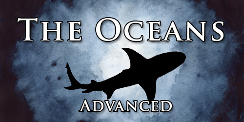 Oceans. Advanced.