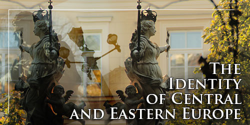 The Identity of Central and Eastern Europe.