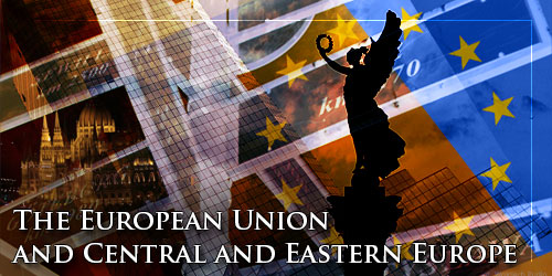 The European Union and Central and Eastern Europe.